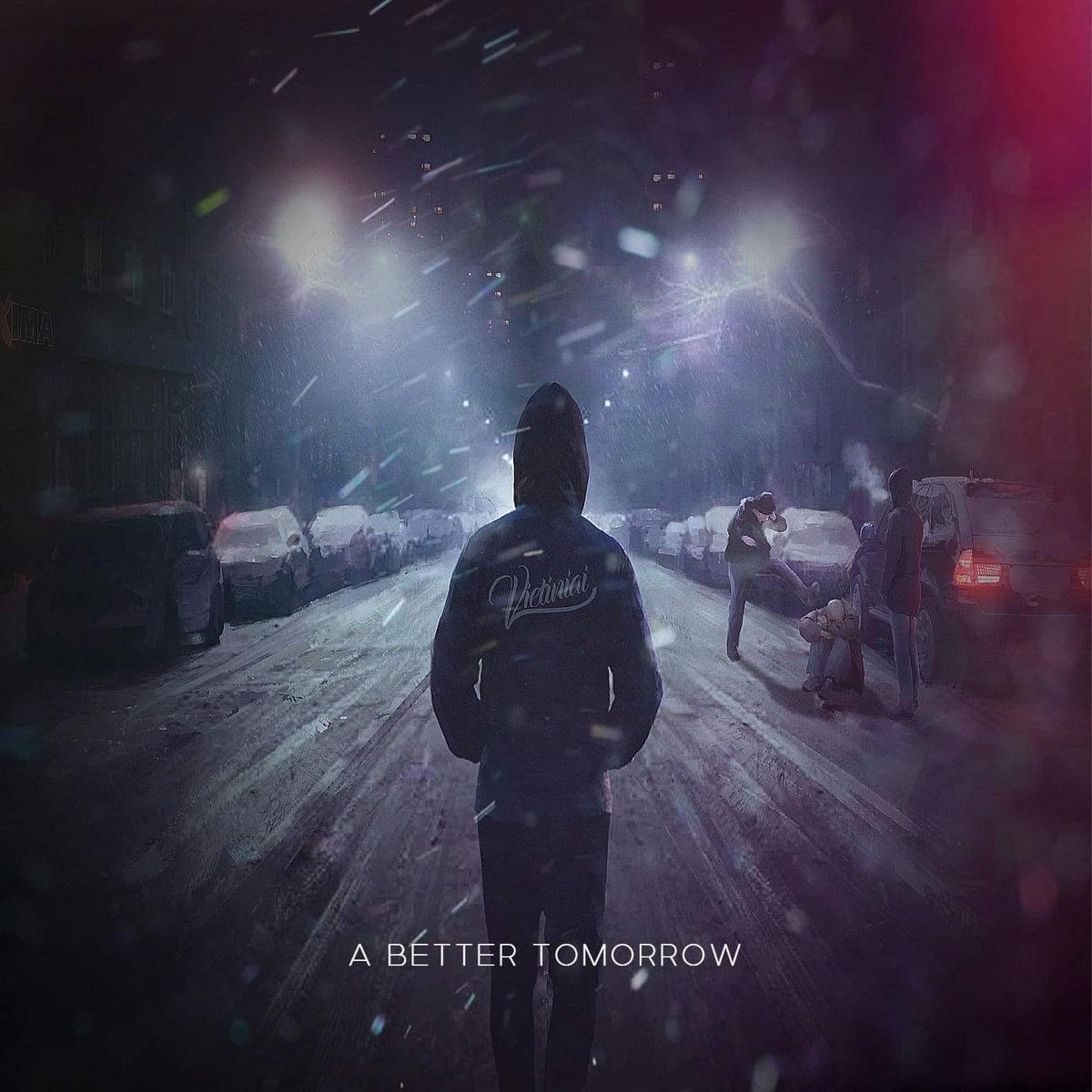 Vietiniai - A Better Tomorrow [EP] (2019)