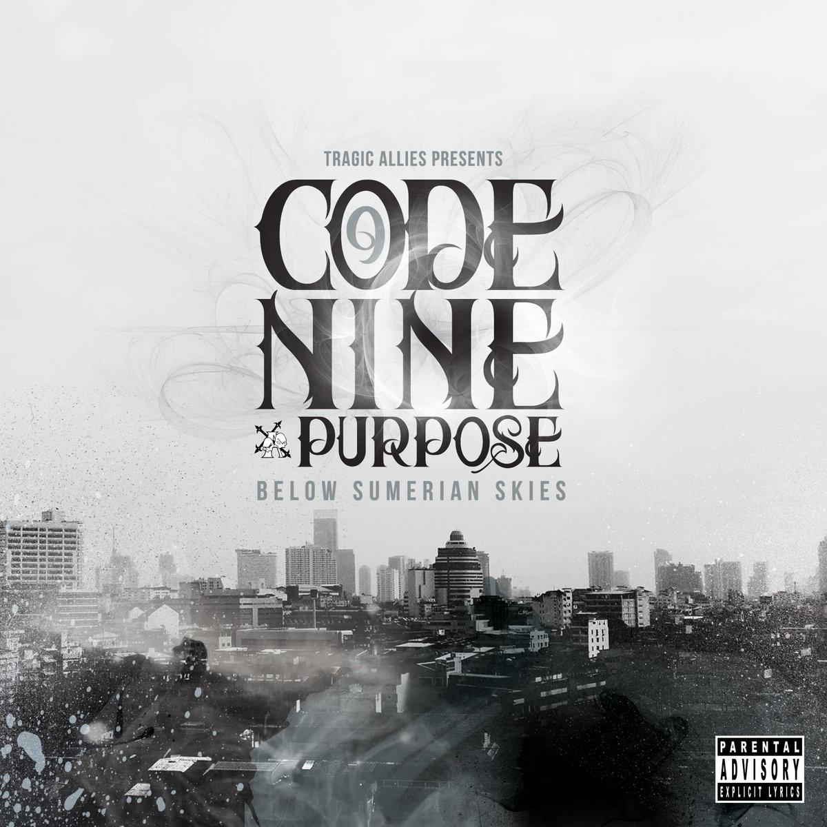 Resultado de imagen para Code Nine & Purpose - Below Sumerian Skies