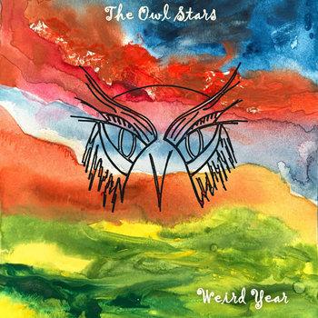 Wierd Year by The Owl Stars