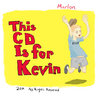 This CD is For Kevin Cover Art