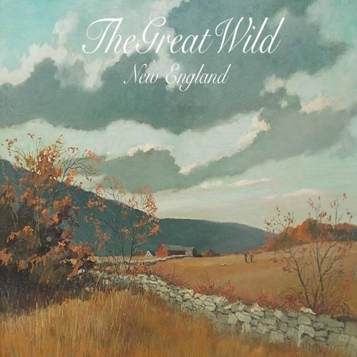 TheGreatWild - New England Cover