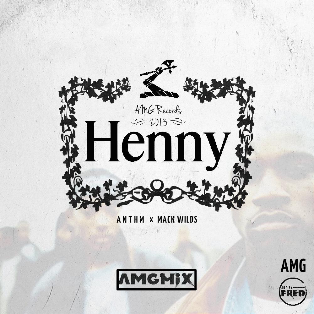 Henny (AMGMix)   ANTHM