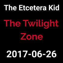 2017-06-26 - The Twilight Zone (live show) cover art