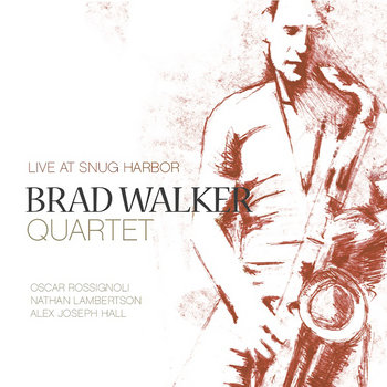 Quartet LIVE at Snug Harbor: Sept (Pre-Release Single) by Brad Walker