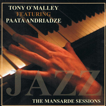 THE MANSARDE SESSIONS by Tony O'Malley