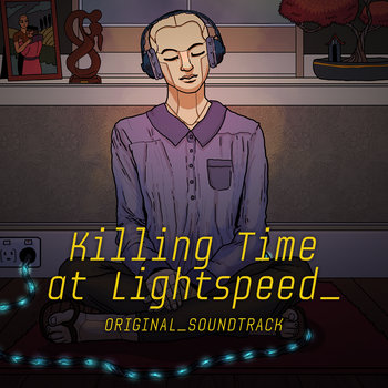 Killing Time At Lightspeed by Brainfed