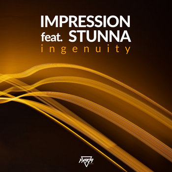 Ingenuity by IMPRESSION feat. STUNNA
