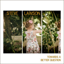 Towards A Better Question cover art
