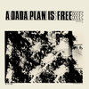A Dada Plan Is Free Cover Art