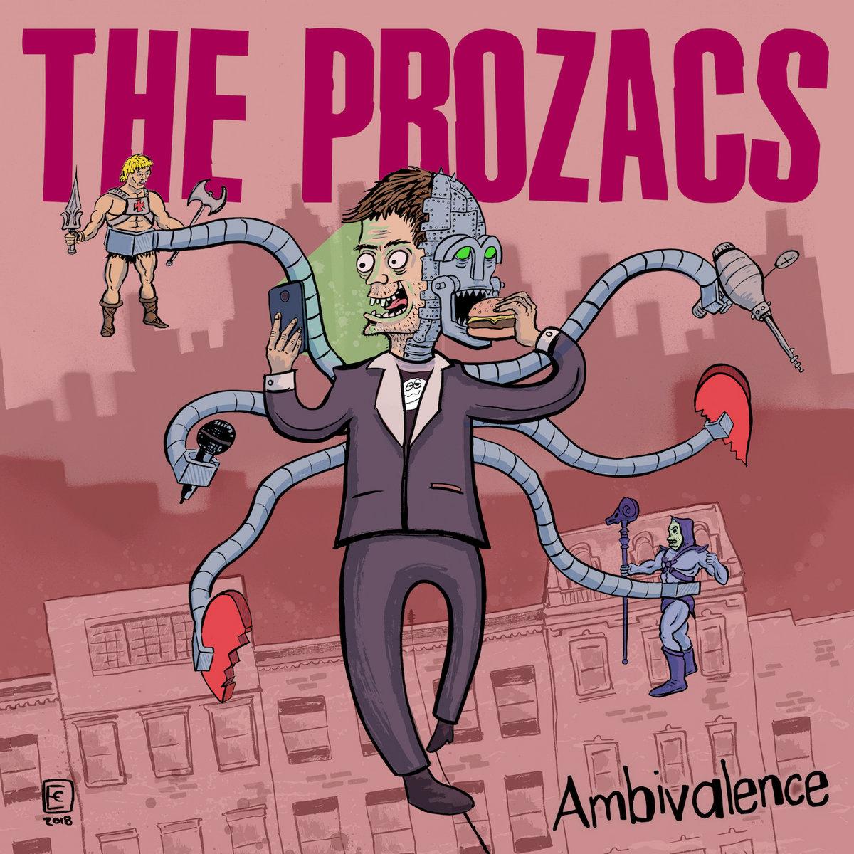 Ambivalence   The Prozacs