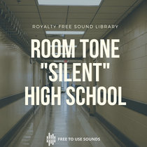 """Room Tone Sound Effects Library """"Silent School"""" cover art"""