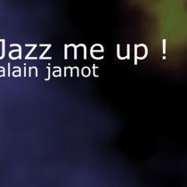 Jazz me up! (lp)(electro jazz) cover art