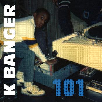 101 by K Banger