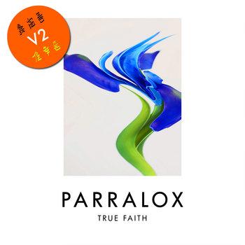 Parralox - True Faith V2