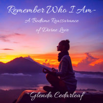 Remember Who I Am: A Bedtime Reassurance of Divine Love cover art