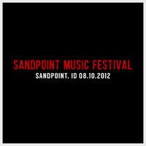 Sandpoint Music Festival | Sandpoint, ID | 08.10.2012 cover art