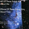 all of these songs are about me (none of these songs are about you) Cover Art