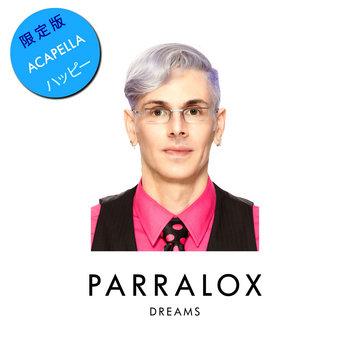 Parralox - Dreams (Acapella)