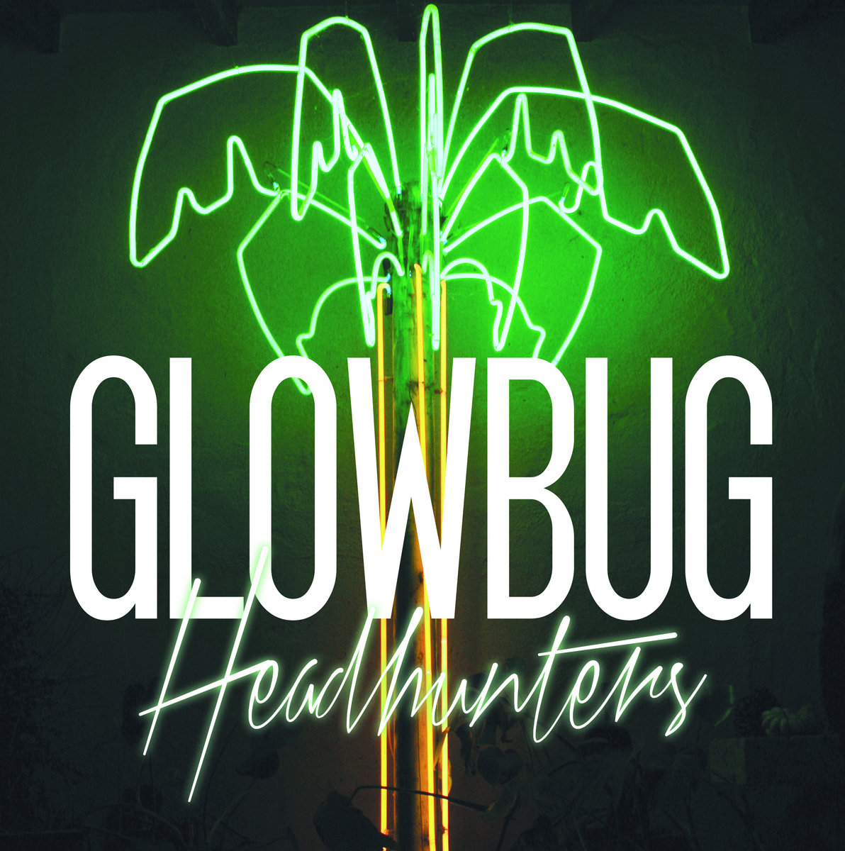 headhunters glowbug headhunters