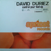 David Duriez - Control Your Feet ep - [remastered] cover art