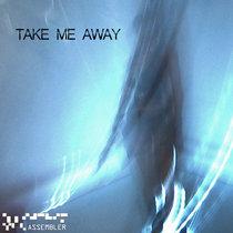 Take Me Away cover art