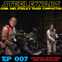 Gonk & Steele's Trash Compactor Ep007 cover art