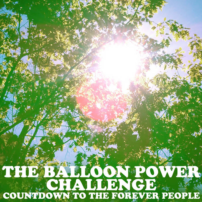 https://petertietjenandtheballoonpowerchallenge2.bandcamp.com/album/countdown-to-the-forever-people-2017