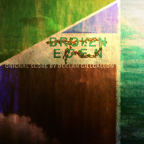 Broken Eden (Music from the Motion Picture) cover art