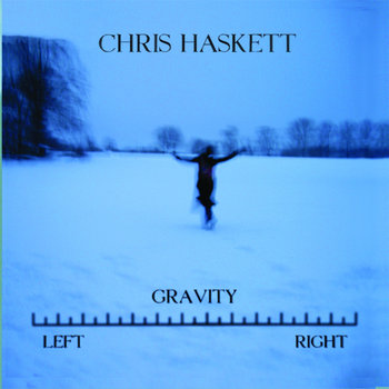 Gravity: Left/Right by Chris Haskett