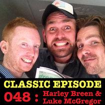 Ep 048 : Harley Breen & Luke McGregor love the 15/11/12 Letters cover art