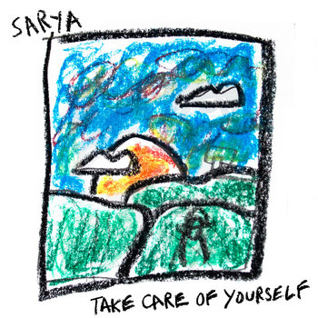 take care of yourself by sarya