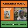Atakora Manu – Omintiminim/Afro Highlife