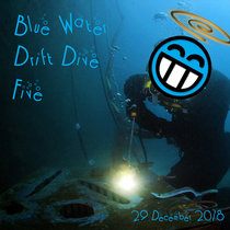 Blue Water Drift Dive Five cover art
