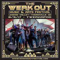 Twerkapod LIVE @ The Werkout Music and Arts Festival - 8/5/17 cover art