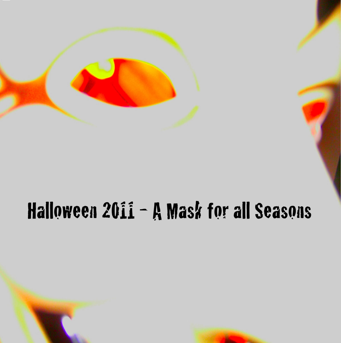 halloween 2011 - a mask for all seasons   mcsd netlabel