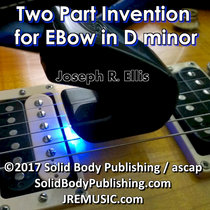 Two Part Invention for EBow in D minor cover art