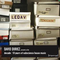 David Duriez presents LeDav - Decade [2020 Enhanced Remastered Edition] including extra tracks never available before cover art