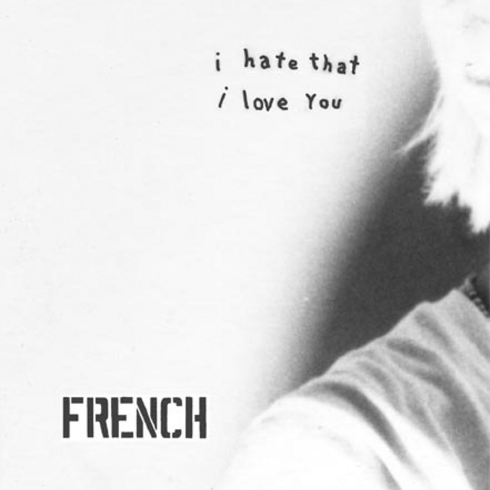 I Hate That I Love You | French