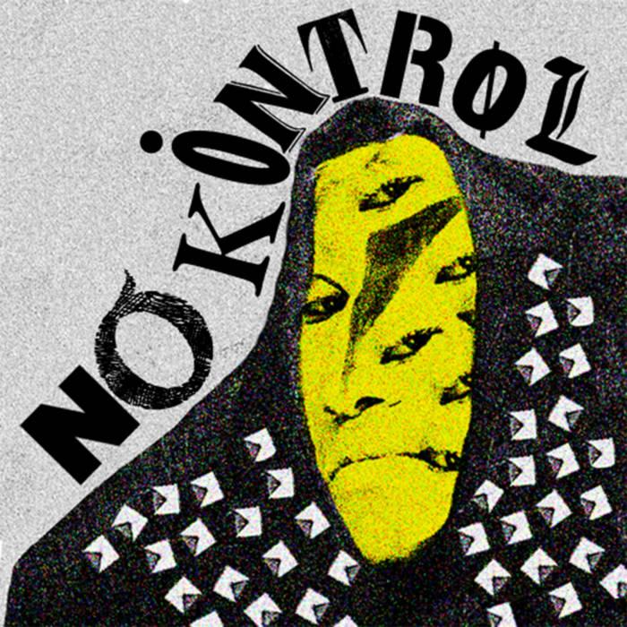 NO KONTROL – s/t