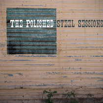 The Polished Steel Sessions cover art