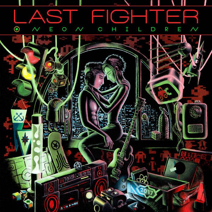 Дебютный альбом проекта Лекса Плотникова LAST FIGHTER - Neon Children (2017)