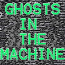 Ghosts in the Machine (Ambient Horror Soundtrack Music) cover art