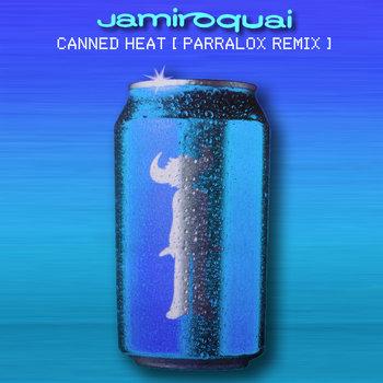 Jamiroquai - Canned Heat (Parralox Remix V1)