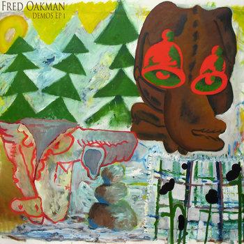 Demo EP 1 by Fred Oakman