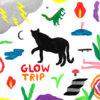 GLOW TRIP