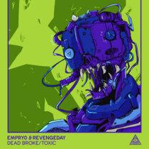 Dead Broke / Toxic (Single) cover art