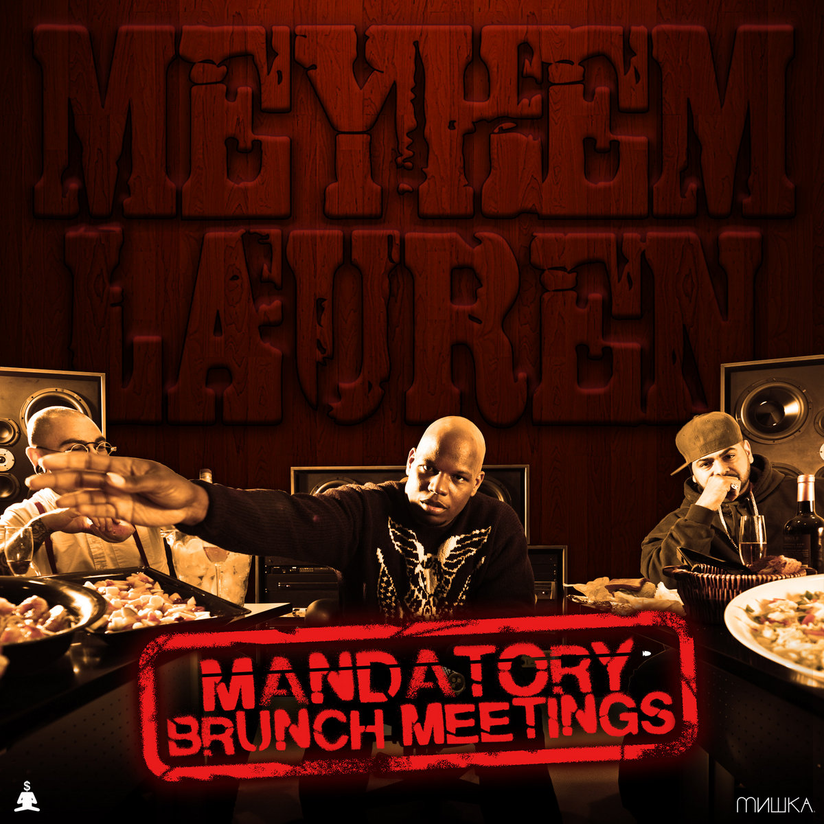 meyhem lauren mandatory brunch meetings
