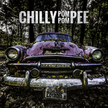 Chilly Pom Pom Pee by Chilly Pom Pom Pee