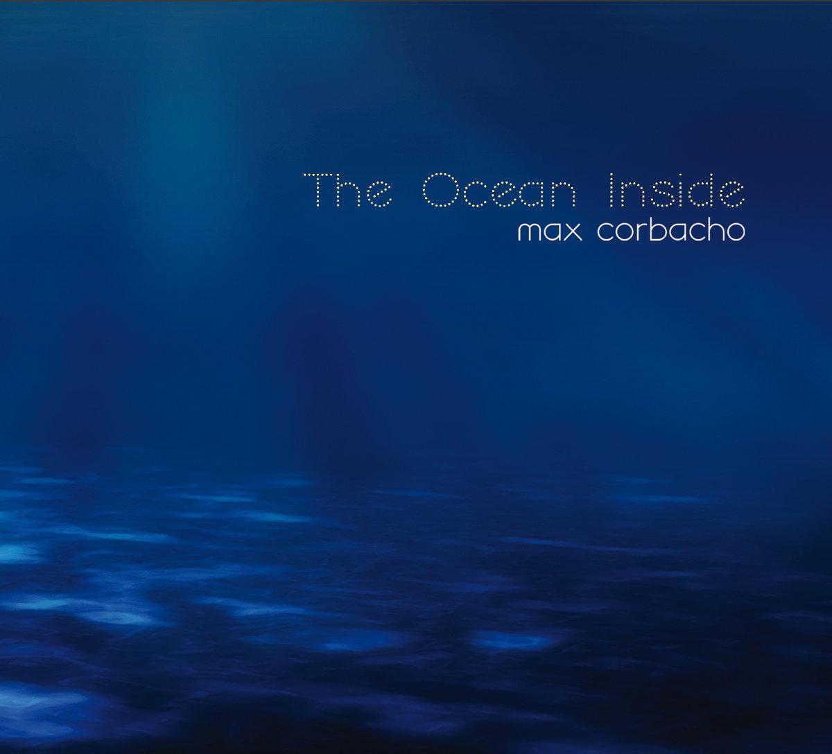 max corbacho the ocean inside