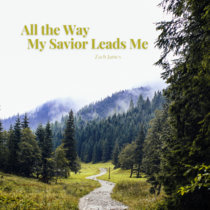 Backing Tracks: All the Way My Savior Leads Me cover art
